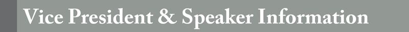 Vice President & Speaker Informatio