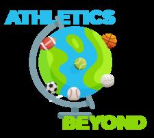 Athletics and Beyond