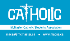 McMaster Catholic Students Association (MACSA)